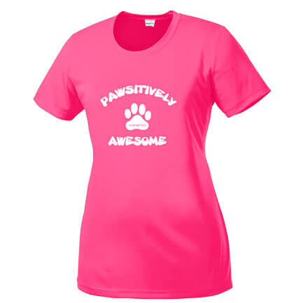 Ladies Neon Pink T-Shirt Pawsitively Awesome
